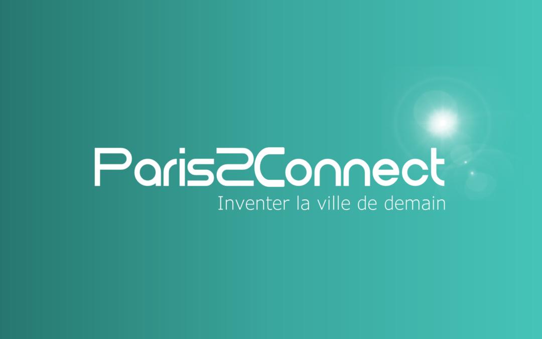 Lancement de l'appel à expérimentations Ville de Demain - « Paris2Connect, rejoignez-nous ! »